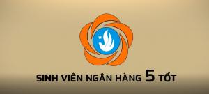 SINH VIÊN NGÂN HÀNG 5 TỐT